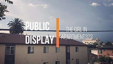 Public Display - The Girl In APT323